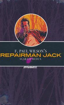 F PAUL WILSON REPAIRMAN JACK SCAR LIP REDUX HC