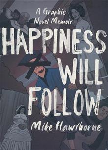 HAPPINESS WILL FOLLOW ORIGINAL GN HC