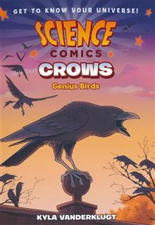SCIENCE COMICS CROWS GENIUS BIRDS GN (C: 1-1-0)