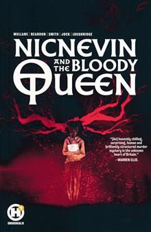 NICNEVIN AND BLOODY QUEEN GN (MR)