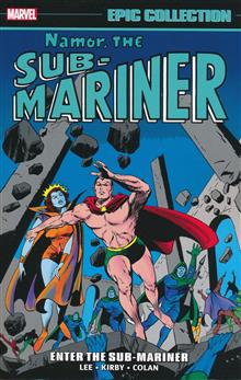 NAMOR SUB-MARINER EPIC COLLECTION TP ENTER SUB-MARINER