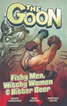 GOON TP VOL 03 FISHY MEN WITCHY WOMEN & BITTER BEER