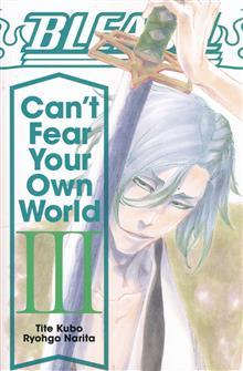 BLEACH CANT FEAR YOUR OWN WORLD LIGHT NOVEL SC VOL 03