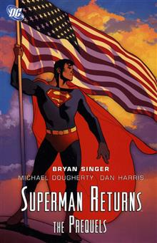 SUPERMAN RETURNS THE PREQUEL TP