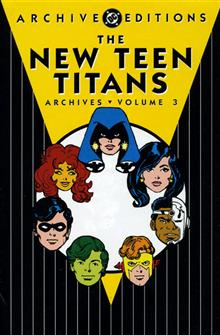 NEW TEEN TITANS ARCHIVES VOL 3 HC