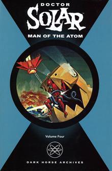 DOCTOR SOLAR MAN OF THE ATOM VOL 4 HC