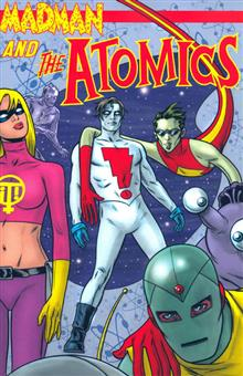 MADMAN AND THE ATOMICS VOL 1 TP