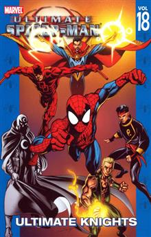 ULTIMATE SPIDER-MAN VOL 18 ULTIMATE KNIGHTS TP