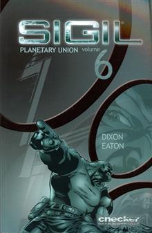 SIGIL VOL 6 PLANETARY UNION TP