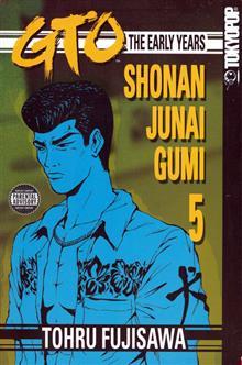 GTO EARLY YEARS VOL 5 SHONAN JUNAI GUMI GN (OF 15)