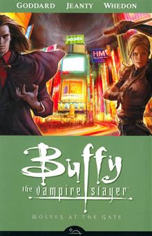 BUFFY TVS SEASON 8 VOL 3 WOLVES AT THE GATE TP