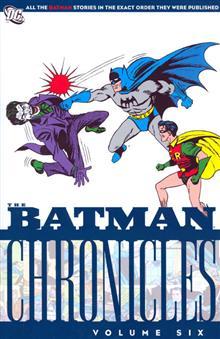 BATMAN CHRONICLES VOL 6 TP