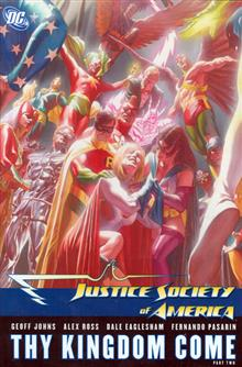 JUSTICE SOCIETY OF AMERICA VOL 3 THY KINGDOM COME PART 2 HC
