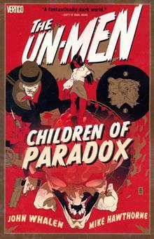 UN-MEN TP VOL 02 CHILDREN OF PARADOX (MR)