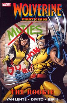 WOLVERINE FIRST CLASS VOL 1 ROOKIE TP