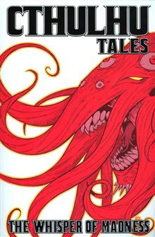 CTHULHU TALES TP VOL 02 WHISPER OF MADNESS