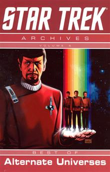 STAR TREK ARCHIVES VOL 6 BEST OF ALTERNATE UNIVERSES TP