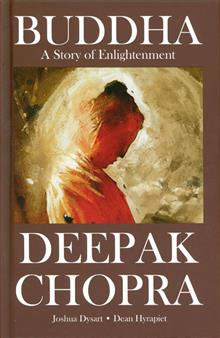 DEEPAK CHOPRA PRESENTS BUDDHA HC TALE OF ENLIGHTENMENT