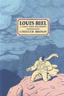 LOUIS RIEL A COMIC STRIP BIOGRAPHY TP (NEW PTG)