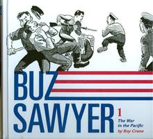 ROY CRANE BUZ SAWYER HC WAR I/T PACIFIC VOL 01