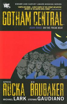 GOTHAM CENTRAL TP BOOK 03 ON THE FREAK BEAT