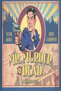 MR MURDER IS DEAD HC (MR)