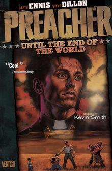PREACHER VOL 2 UNTIL THE END OF THE WORLD TP (MR)