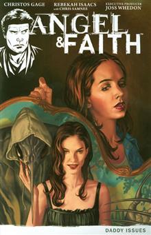 ANGEL & FAITH TP VOL 02 DADDY ISSUES