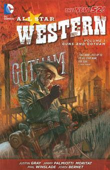 ALL STAR WESTERN TP VOL 01 GUNS AND GOTHAM (N52)