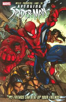 AVENGING SPIDER-MAN TP FRIENDS BEAT UP YOUR FRIEND