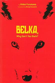 BELKA WHY DONT YOU BARK NOVEL