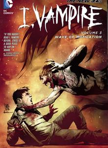 I VAMPIRE TP VOL 03 WAVE OF MUTILATION (N52)
