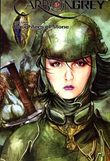 CARBON GREY TP VOL 02 DAUGHTERS OF STONE