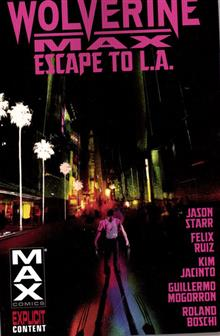 WOLVERINE MAX TP VOL 02 ESCAPE TO LA