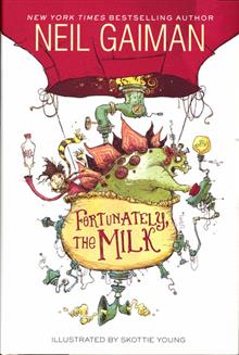 NEIL GAIMAN FORTUNATELY THE MILK HC