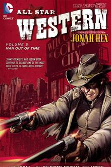 ALL STAR WESTERN TP VOL 05 MAN OUT OF TIME (N52)