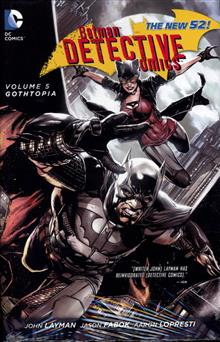 BATMAN DETECTIVE COMICS HC VOL 05 GOTHTOPIA (N52)