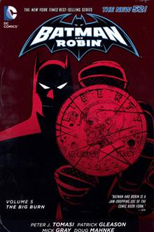 BATMAN & ROBIN HC VOL 05 THE BIG BURN (N52)