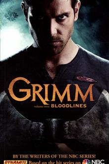 GRIMM TP VOL 02 BLOODLINES