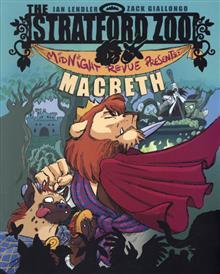 STRATFORD ZOO MIDNIGHT REVUE PRESENTS MACBETH GN (