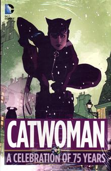 CATWOMAN A CELEBRATION OF 75 YEARS HC
