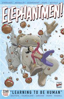 ELEPHANTMEN 2260 TP BOOK 03 LEARNING TO BE HUMAN (MR)
