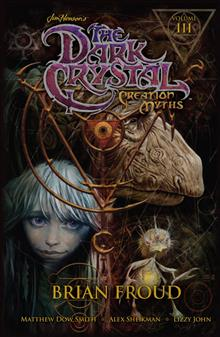 JIM HENSONS DARK CRYSTAL HC VOL 03 CREATION MYTHS