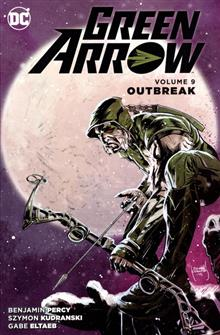 GREEN ARROW TP VOL 09 OUTBREAK
