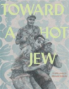 TOWARD A HOT JEW GN (MR) (NOTE PRICE)
