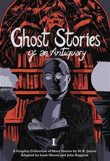 GHOST STORIES OF AN ANTIQUARY GN VOL 01