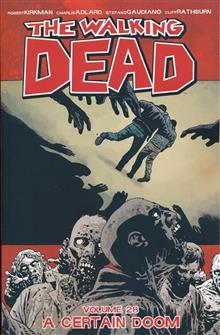 WALKING DEAD TP VOL 28 A CERTAIN DOOM (MR)