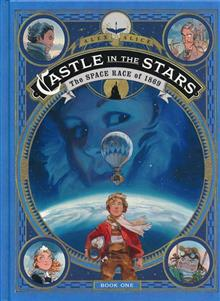 CASTLE IN THE STARS HC GN VOL 01 SPACE RACE OF 1869