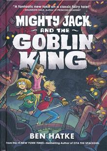 MIGHTY JACK HC GN VOL 02 GOBLIN KING