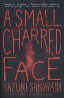 SMALL CHARRED FACE NOVEL SC